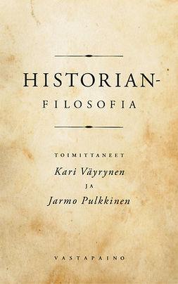 Historianfilosofia. Klassiset ajattelijat antiikista nykyisyyteen