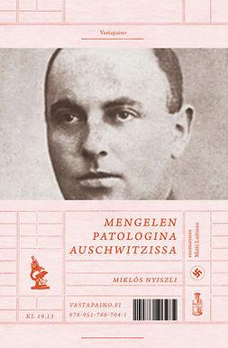 Nyiszli, Miklós - Mengelen patologina Auschwitzissa, e-kirja