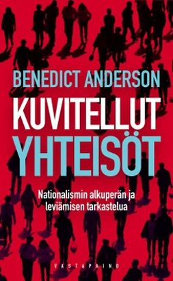 Anderson, Benedict - Kuvitellut yhteisöt: Nationalismin alkuperän ja leviämisen tarkastelua, e-kirja