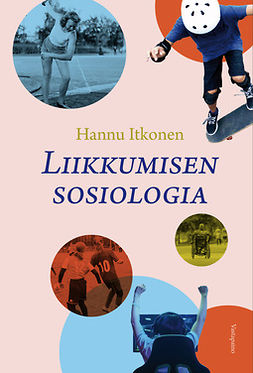 Itkonen, Hannu - Liikkumisen sosiologia, e-kirja