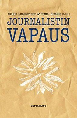 Luostarinen, Heikki - Journalistin vapaus, e-kirja