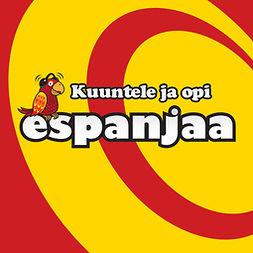 Rafols, Juan - Kuuntele ja opi espanjaa, äänikirja