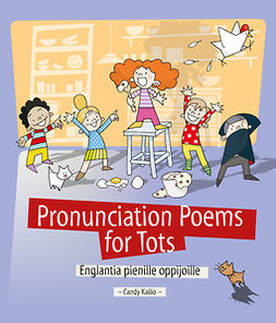 Kallio, Candy - Pronunciation Poems for Tots: Englantia pienille oppijoille, ebook