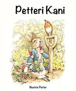 Potter, Beatrix - Petteri Kani, ebook