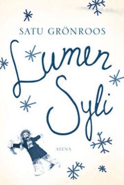 Grönroos, Satu - Lumen syli, ebook