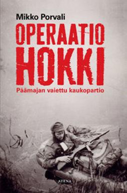 Porvali, Mikko - Operaatio Hokki, e-kirja