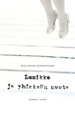 Jääskeläinen, Pasi Ilmari - Lumikko ja yhdeksän muuta, e-kirja