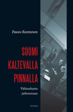 Rantanen, Paavo - Suomi kaltevalla pinnalla: välirauhasta jatkosotaan, e-kirja
