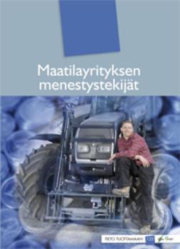 Harmoinen, Taina  - Maatilayrityksen menestystekijät, e-kirja