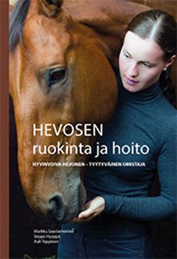Saastamoinen, Markku - Hevosen ruokinta ja hoito, e-kirja
