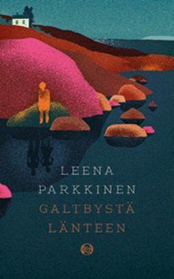 Parkkinen, Leena - Galtbystä länteen, e-kirja
