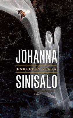 Sinisalo, Johanna - Enkelten verta, e-kirja