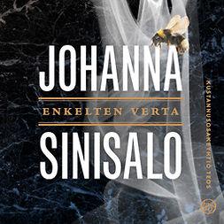Sinisalo, Johanna - Enkelten verta, audiobook