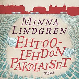 Lindgren, Minna - Ehtoolehdon pakolaiset, äänikirja