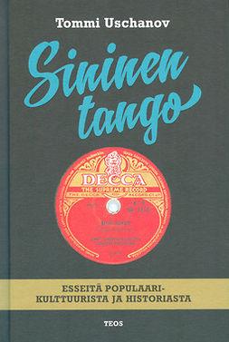Uschanov, Tommi - Sininen tango, e-kirja