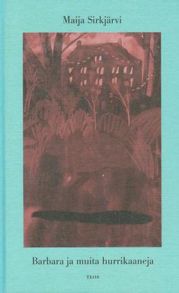 Sirkjärvi, Maija - Barbara ja muita hurrikaaneja, e-kirja