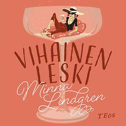 Lindgren, Minna - Vihainen leski, audiobook