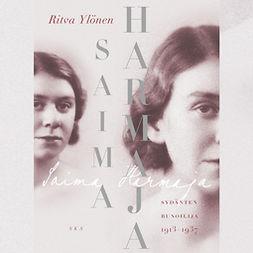 Saima Harmaja: Sydänten runoilija