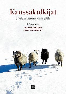 Räsänen, Tuomas - Kanssakulkijat: Monilajisten kohtaamisten jäljillä, e-kirja