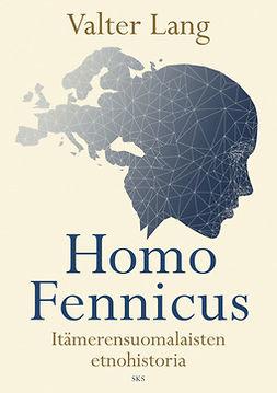 Lang, Valter - Homo Fennicus, ebook