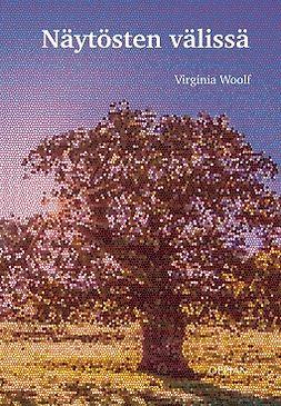 Woolf, Virginia - Näytösten välissä, e-bok
