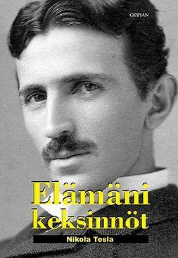 Tesla, Nikola - Elämäni keksinnöt, e-kirja