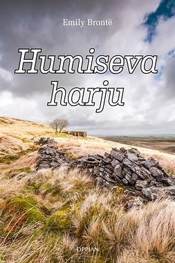 Brontë, Emily - Humiseva harju, ebook