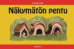 Gág, Wanda - Näkymätön pentu, e-kirja