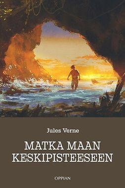 Verne, Jules - Matka maan keskipisteeseen, e-kirja
