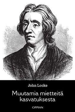 Locke, John - Muutamia mietteitä kasvatuksesta, ebook
