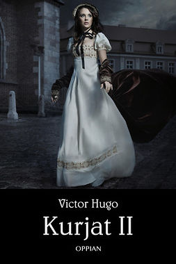 Hugo, Victor - Kurjat II, ebook