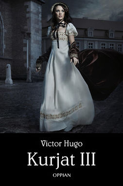 Hugo, Victor - Kurjat III, ebook