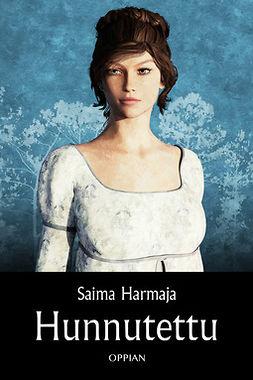 Harmaja, Saima - Hunnutettu, e-kirja