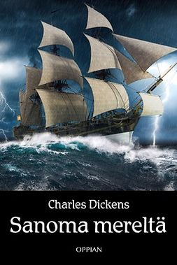 Dickens, Charles - Sanoma mereltä, e-kirja