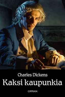 Dickens, Charles - Kaksi kaupunkia, e-kirja