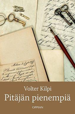 Kilpi, Volter - Pitäjän pienempiä, ebook