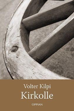 Kilpi, Volter - Kirkolle, e-kirja