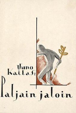 Kailas, Uuno - Paljain jaloin, ebook
