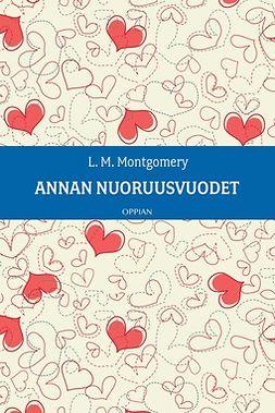 Montgomery, L. M. - Annan nuoruusvuodet, ebook