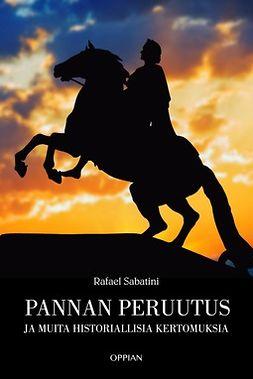 Sabatini, Rafael - Pannan peruutus, ebook