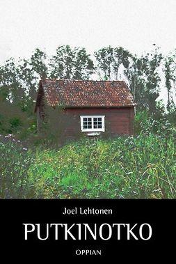 Lehtonen, Joel - Putkinotko, e-kirja