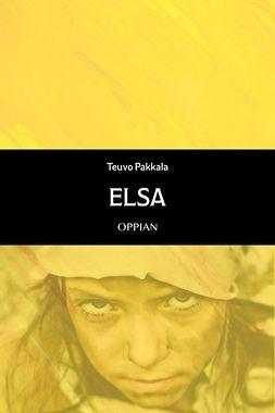 Pakkala, Teuvo - Elsa, ebook