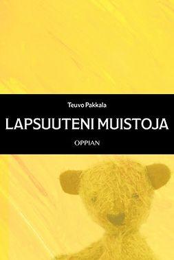 Pakkala, Teuvo - Lapsuuteni muistoja, ebook