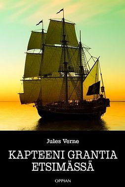 Verne, Jules - Kapteeni Grantia etsimässä, ebook