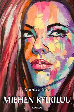 Jotuni, Maria - Miehen kylkiluu, e-bok