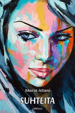 Jotuni, Maria - Suhteita, ebook