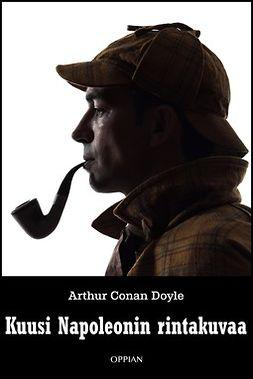 Doyle, Arthur Conan - Kuusi Napoleonin rintakuvaa, e-kirja