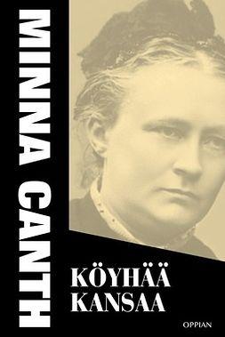 Canth, Minna - Köyhää kansaa, ebook