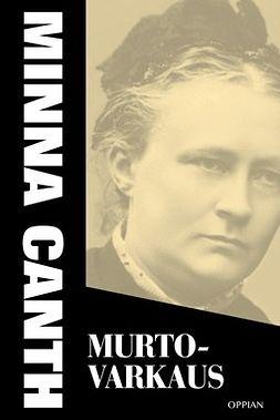 Canth, Minna - Murtovarkaus, e-kirja