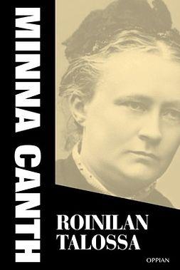 Canth, Minna - Roinilan talossa, e-bok